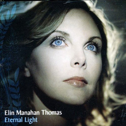 Eternal Light | Album by Elin Manhan Thomas and The Orchestra of the Age of Enlightenment