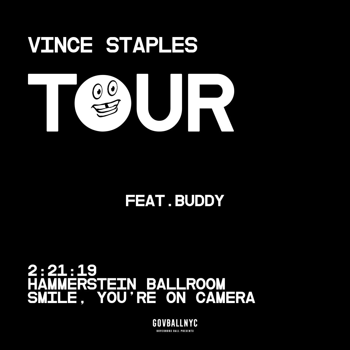 Extra Butter + Live Nation - Vince Staples: Smile, You're On