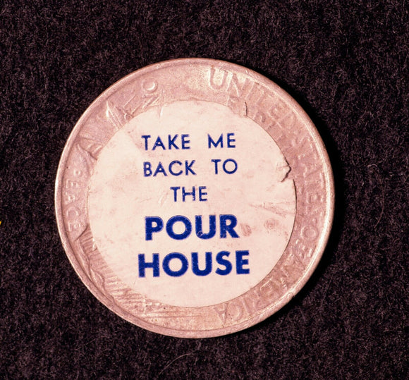 1923 Peace Dollar-Stickered: TAKE ME BACK TO THE POUR HOUSE