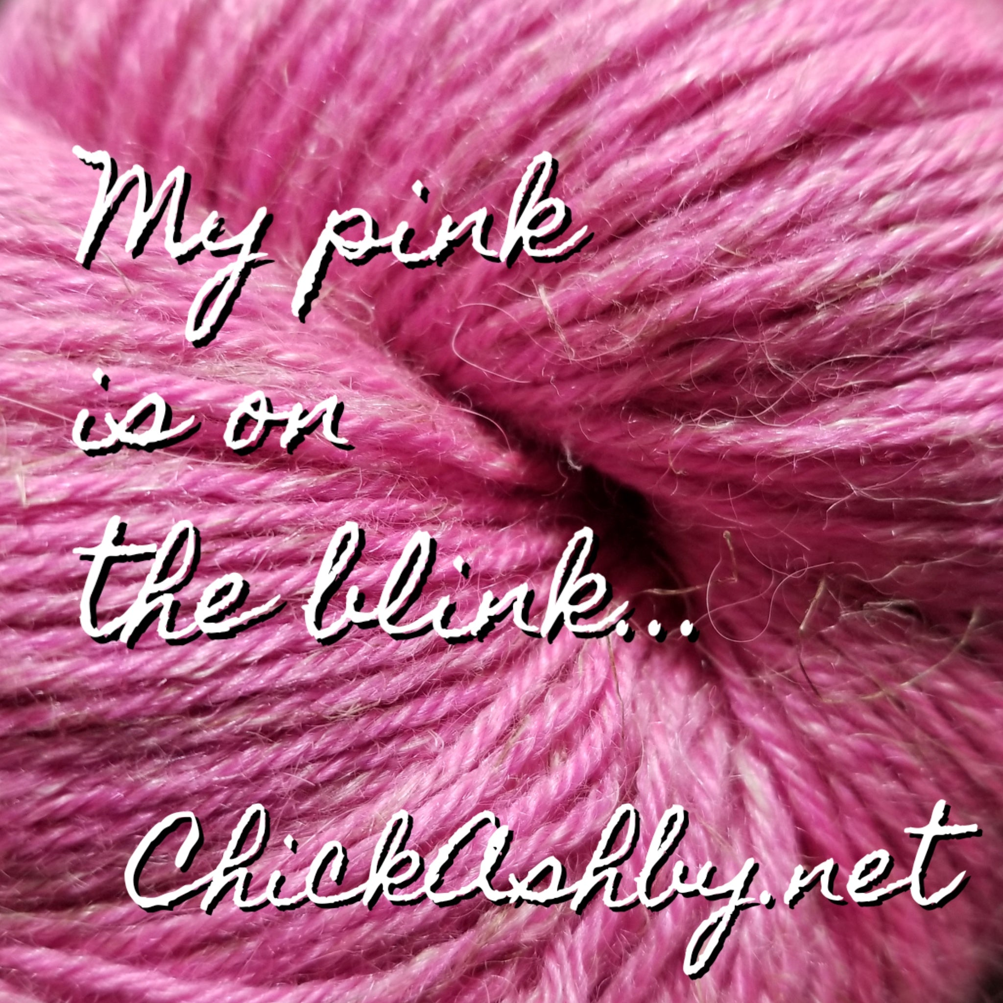 My Pink Is On The Blink...