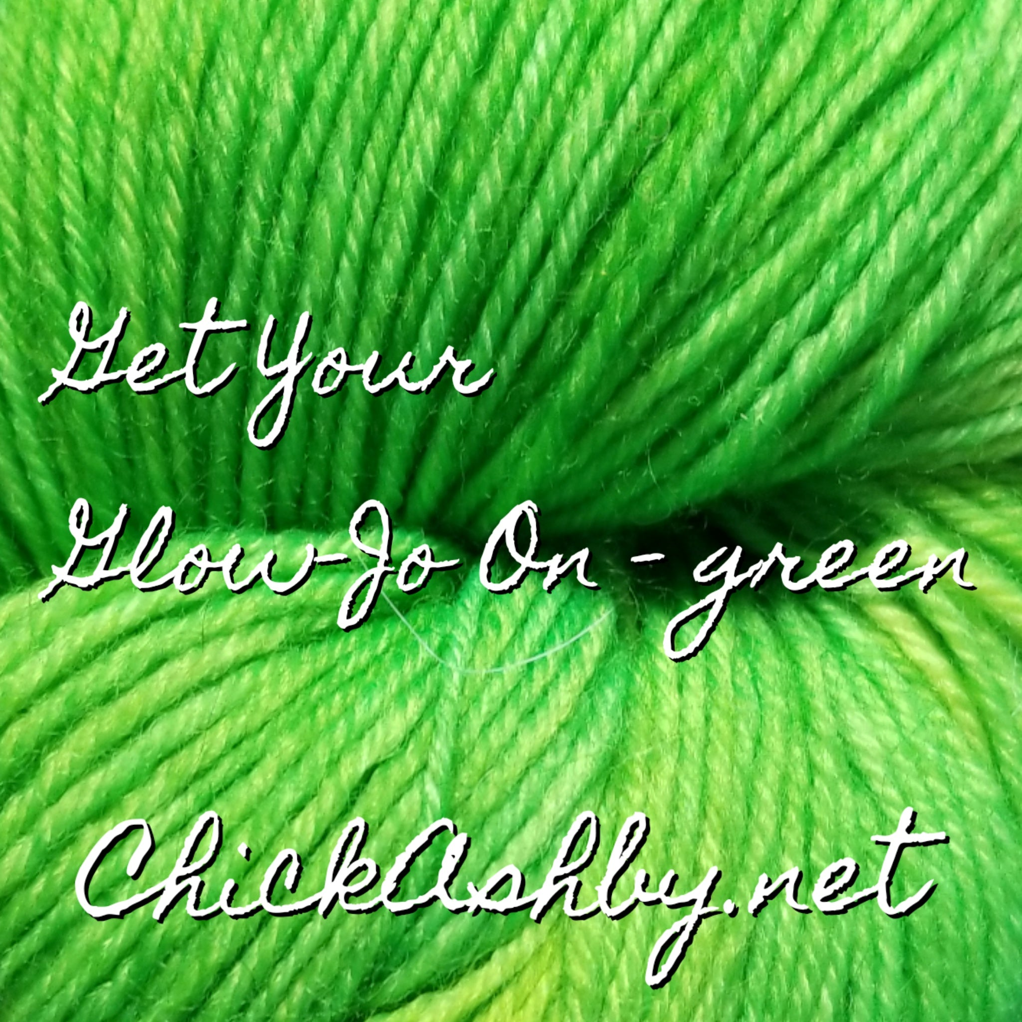Get Your Glow-Jo On - Green