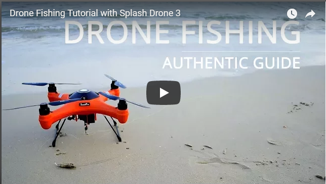 Swellpro Splash Drone Fishing Authentic Guide