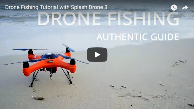 Swellpro Splash Drone 3 Fishing Tutorial Video