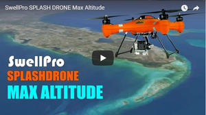 Swellpro Splash Drone Maximum Altitude