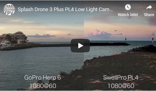 Splash Drone 3 Plus PL4 Low Light Camera vs Gopro Comparison