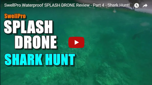 Swellpro Splash Drone Shark Hunting and Product Review
