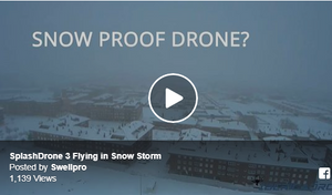 Is Splash Drone 3 Snow-proof?