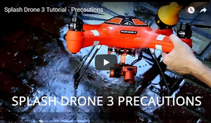Splash Drone 3 Tutorials and Precautions