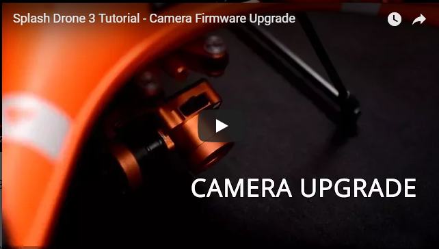 Splash Drone 3 Camera Firmware Upgrade Tutorial Video