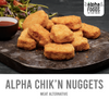 Alpha Chik'n Nuggets
