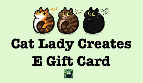 Cat Lady Creates E Gift Card