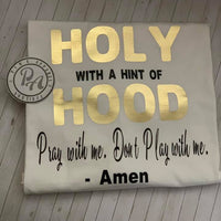 Holy and Hood T-Shirt