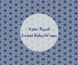 Aster Royal - Sweet Baby Wraps Exclusive