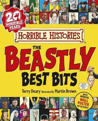 The Beastly Best Bits - Horrible Histories