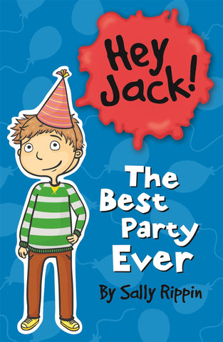 Hey Jack: The Best Party Ever