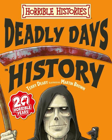 Deadly Days in History - Horrible Histories
