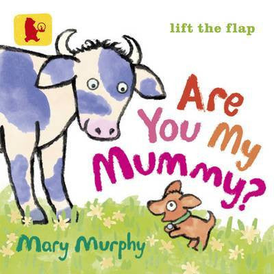 Are You My Mummy? (Board Book Edition)