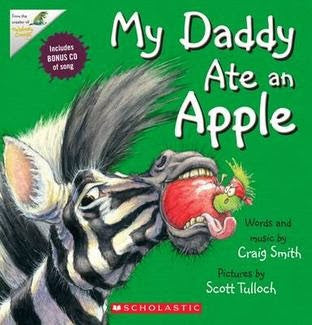 My Daddy Ate the Apple words and music by craig Smith