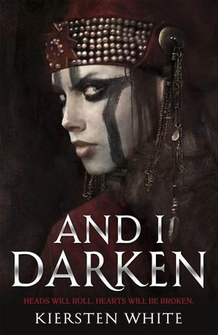 The Conquerors Trilogy: And I Darken #1