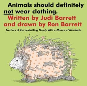 Animals Should Definitely Not Wear Clothing: Board Book