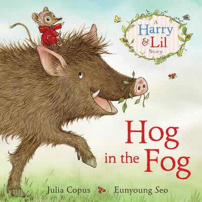 A Harry And Lil Story: Hog In The Fog