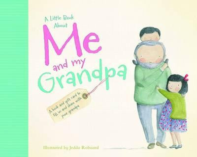 A Little Book About: Me And My Grandpa