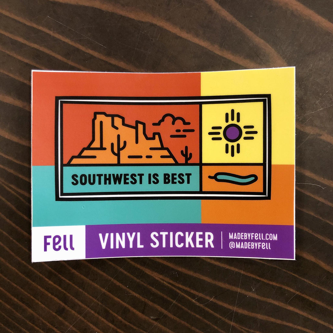Fell Sticker - Southwest is Best