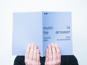 Inspiratiegids — Music Is The Answer