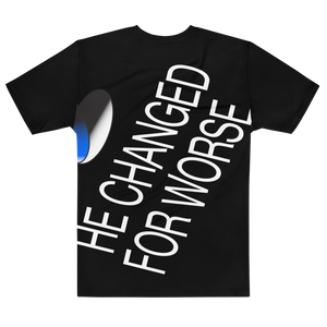 HE CHANGED® Deluxe T-Shirt (only 10 units)