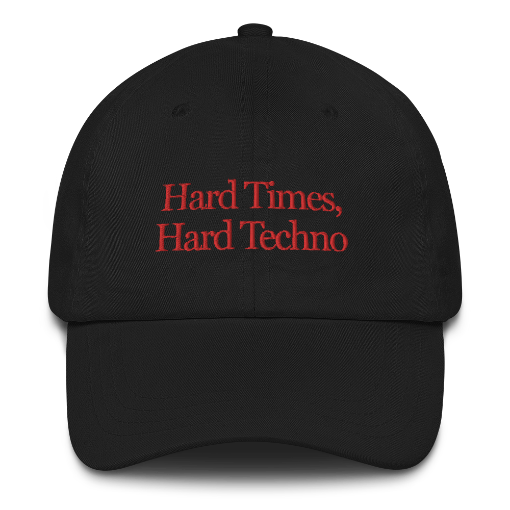Hard Times, Hard Techno® 🧢 Hat (3 colors)