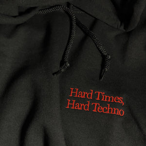 Hard Times, Hard Techno® Embroidered Hoodie (super limited)