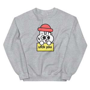ufck you® Sweatshirt