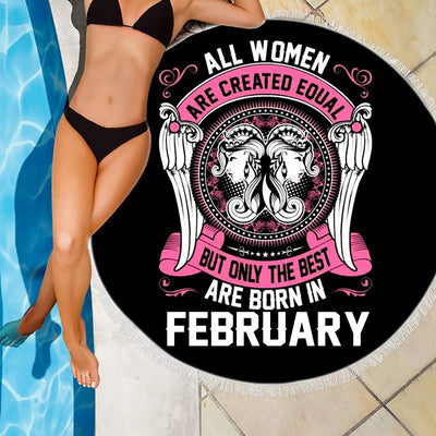 BEST WOMEN ARE BORN IN FEBRUARY BEACH/PICNIC BLANKET