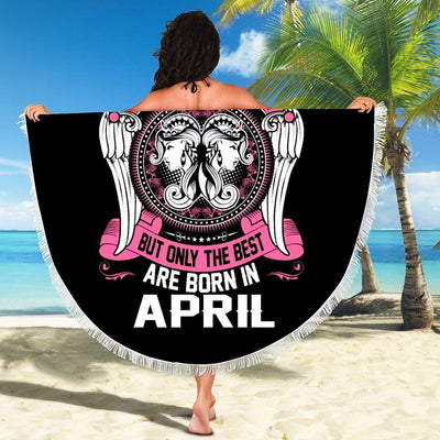 BEST WOMEN ARE BORN IN APRIL BEACH/PICNIC BLANKET