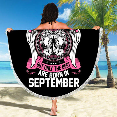 BEST WOMEN ARE BORN IN SEPTEMBER BEACH/PICNIC BLANKET