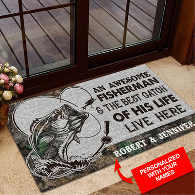An Awesome Fisherman And The Best Catch Of His Life Live Here Personalized Doormat/Welcome Mat