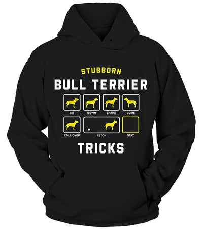 STUBBORN DOG Bull Terrier