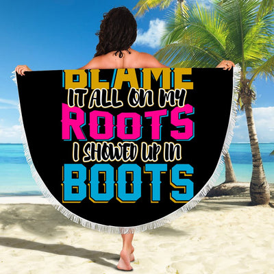 BLAME IT ALL ON MY ROOTS BEACH/PICNIC BLANKET