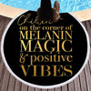 CHILLIN ON THE CORNER OF MELANIN MAGIC & POSITIVE VIBES
