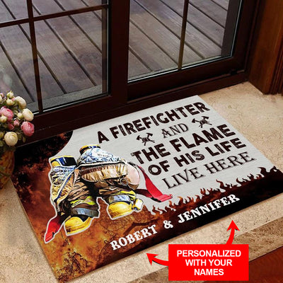 A Firefighter And The Flame Of His Life Live Here  Personalized Doormat/Welcome Mat