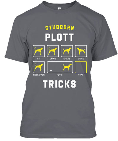 STUBBORN DOG Plott