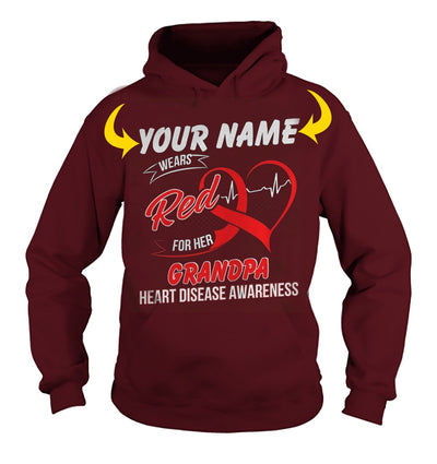<YOUR NAME> WEARS RED FOR MY GRANDPA. HEART DISEASE AWARENESS