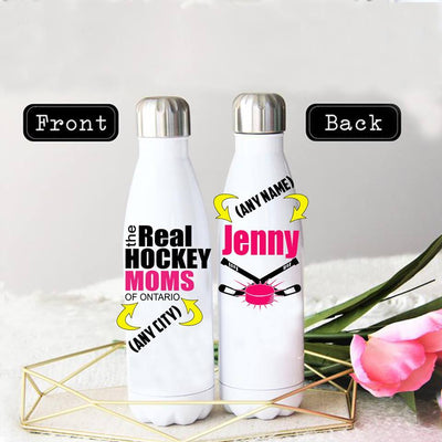 PERSONALIZED THE REAL HOCKEY MOMS OF ANY CITY STAINLESS STEEL THERMAL BOTTLE