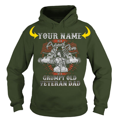 <YOUR NAME> IS A PROUD SON OF A GRUMPY OLD VETERAN DAD