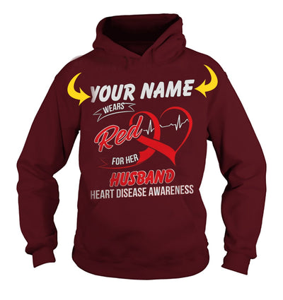 <YOUR NAME> WEARS RED FOR MY HUSBAND. HEART DISEASE AWARENESS