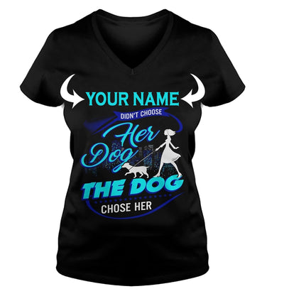 <YOUR NAME> DIDN'T CHOOSE HER DOG. THE DOG CHOSE HER