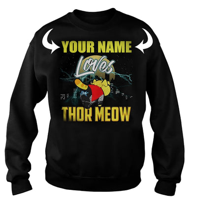 <YOUR NAME> LOVES THOR-MEOW