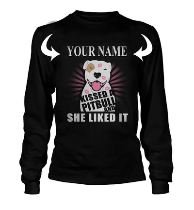 <YOUR NAME> KISSED A PITBULL AND SHE LIKED IT