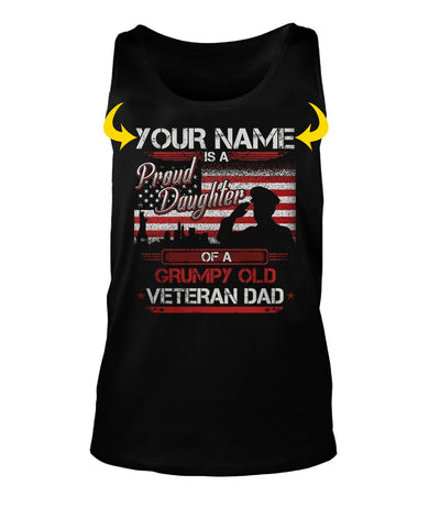 <YOUR NAME> IS A PROUD DAUGHTER OF A GRUMPY OLD VETERAN DAD