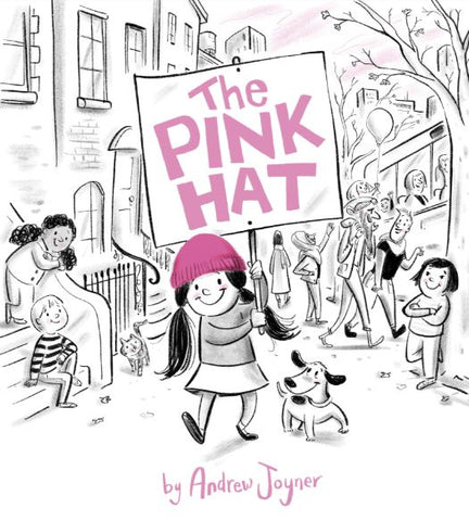 The Pink Hat - 8 Empowering Books for Strong Female Characters on Prosperity Candle Blog